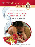 Red Wine and Her Sexy Ex