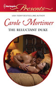 Carole Mortimer - The Reluctant Duke