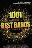 1001 Amazing Facts about The Best Bands - Volume 1: 5SOS, 1D, The Vamps, Fifth Harmony, The Saturdays, Arctic Monkeys, Busted, McFly, Little Mix and U