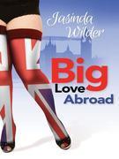 Big Love Abroad