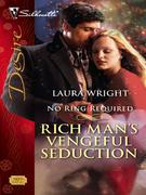 Rich Man's Vengeful Seduction