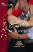 Round-the-Clock Temptation