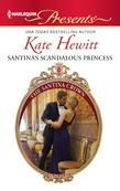 Kate Hewitt - Santina's Scandalous Princess