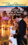 Molly O'Keefe - The Scandal and Carter O'Neill