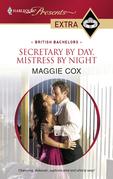 Maggie Cox - Secretary by Day, Mistress by Night