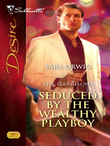 Seduced By The Wealthy Playboy
