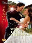 Jennifer Lewis - Seduced for the Inheritance
