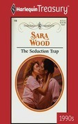 The Seduction Trap