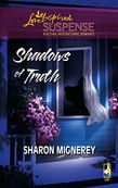 Sharon Mignerey - Shadows of Truth