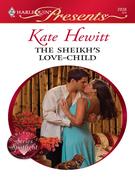 Kate Hewitt - The Sheikh's Love-Child