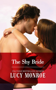 Lucy Monroe - The Shy Bride