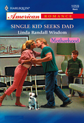 Single Kid Seeks Dad