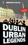 Dublin Urban Legends: The Drowned Bus and Other Stories