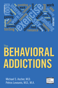 The Behavioral Addictions