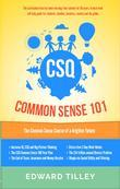 CSQ Common Sense 101: The Common Sense Course of a brighter future