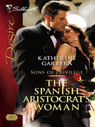 The Spanish Aristocrat's Woman