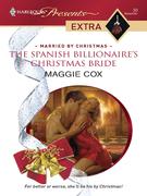 The Spanish Billionaire's Christmas Bride