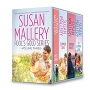 Susan Mallery Fool's Gold Series Volume Three