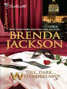 Tall, Dark...Westmoreland!