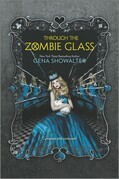 Gena Showalter - Through the Zombie Glass