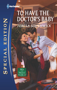 To Have the Doctor's Baby