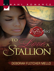 To Love A Stallion