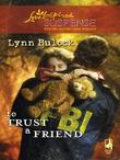 To Trust a Friend