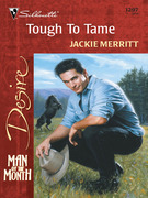 Tough To Tame