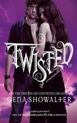 Gena Showalter - Twisted