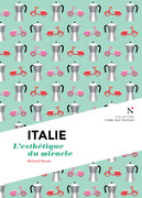 Italie : L'esthétique du miracle