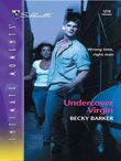 Becky Barker - Undercover Virgin