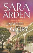 Unfaded Glory