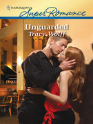 Tracy Wolff - Unguarded