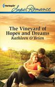 The Vineyard of Hopes and Dreams