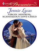 Jennie Lucas - Virgin Mistress, Scandalous Love-Child