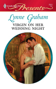 Lynne Graham - Virgin on Her Wedding Night