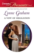 Lynne Graham - A Vow of Obligation