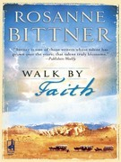 Rosanne Bittner - Walk by Faith