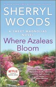 Where Azaleas Bloom