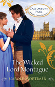 Carole Mortimer - The Wicked Lord Montague