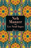 Neh Manzer ou Les Neuf-loges