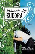Welcome to Eudora: A Novel