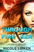 Through Fire & Sea (Entangled Teen)