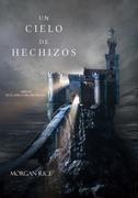 Un Cielo De Hechizos (Libro #9 De El Anillo Del Hechicero)