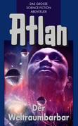 Atlan 21: Der Weltraumbarbar (Blauband)