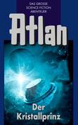 Atlan 17: Der Kristallprinz (Blauband)