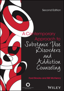 A Contemporary Approach to Substance Use Disorders And Addiction Counseling: A Counselor's Guide to Application and Understanding