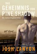 Das Geheimnis von Pine Shadow