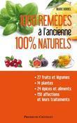 1000 remèdes à l'ancienne 100% nature