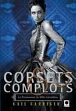 Corsets et complots (Le Pensionnat de Mlle Géraldine**)
